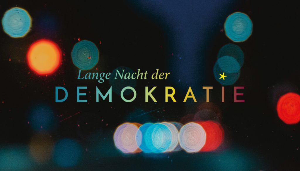Read more about the article Lange Nacht der Demokratie – 02.10.2021