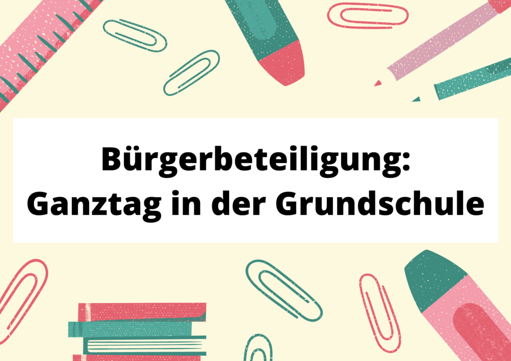 Read more about the article Ganztag in der Grundschule